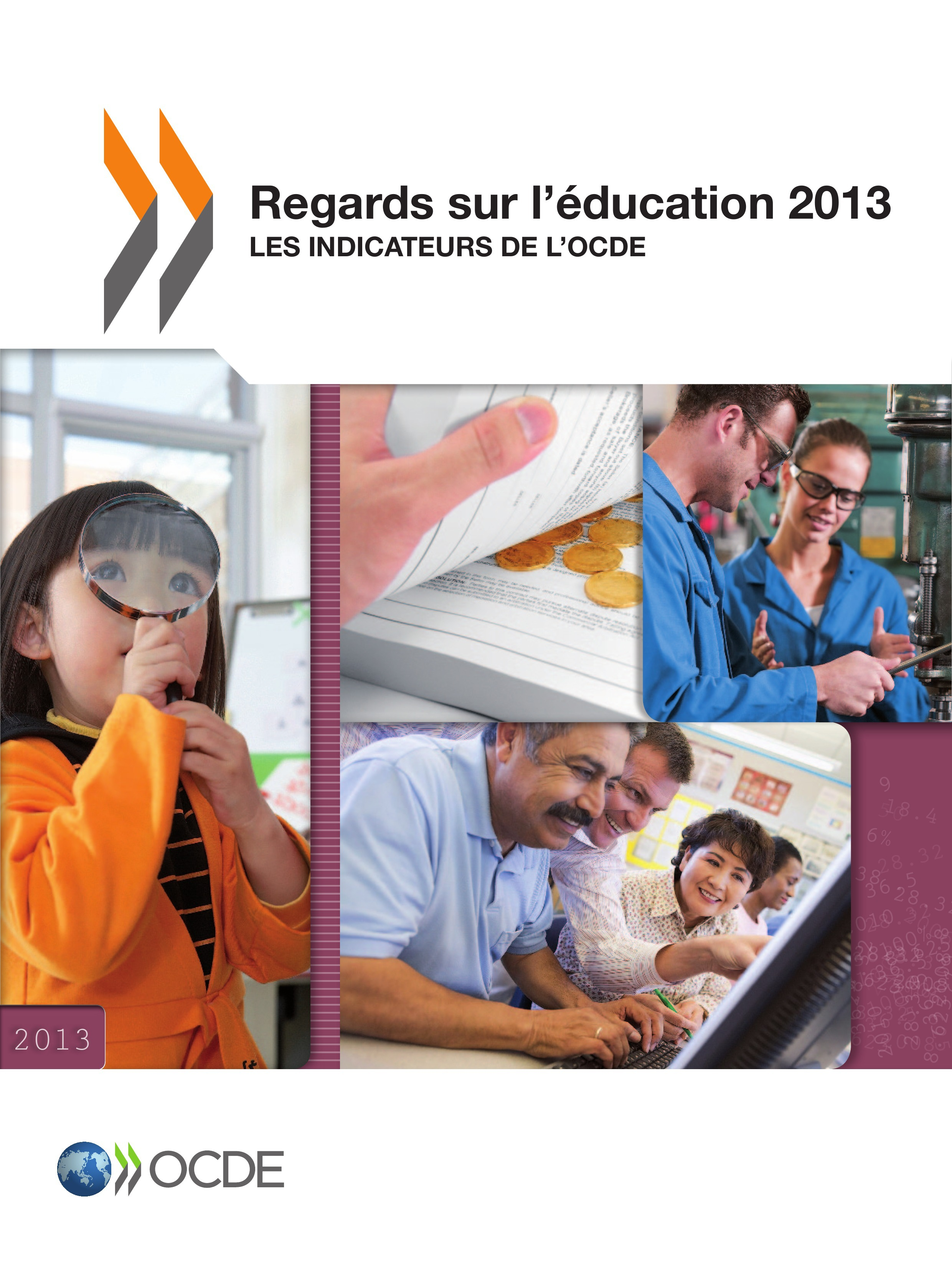 Regards sur l'éducation 2013 ; les indicateurs de l'OCDE