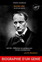 Baudelaire sa vie son oeuvre par Ch. Asselineau, suivi de Réflexions sur quelques-uns de mes contemporains par Ch. Baudelaire. [