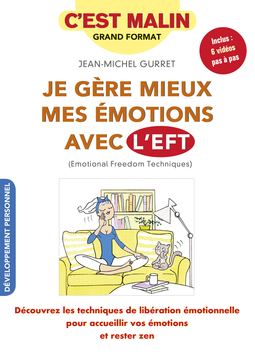 C'est malin grand format ; je gère mieux mes émotions avec l'EFT