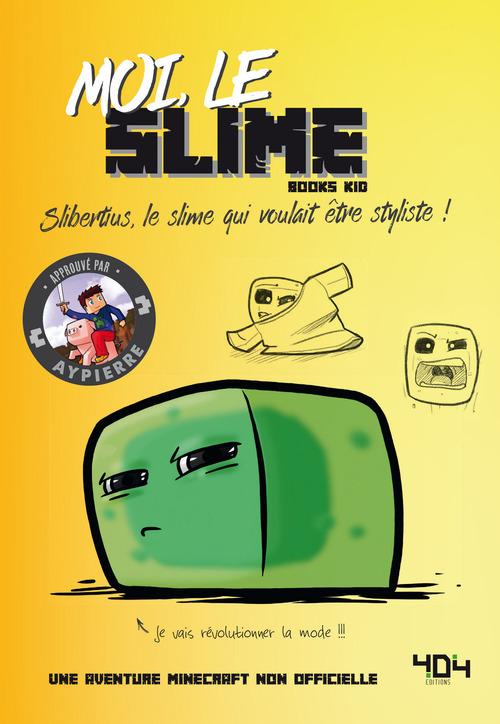Moi, le slime ; une aventure Minecraft non officielle