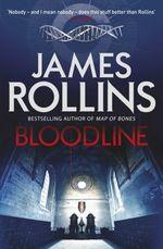 Vente EBooks : Bloodline  - James ROLLINS