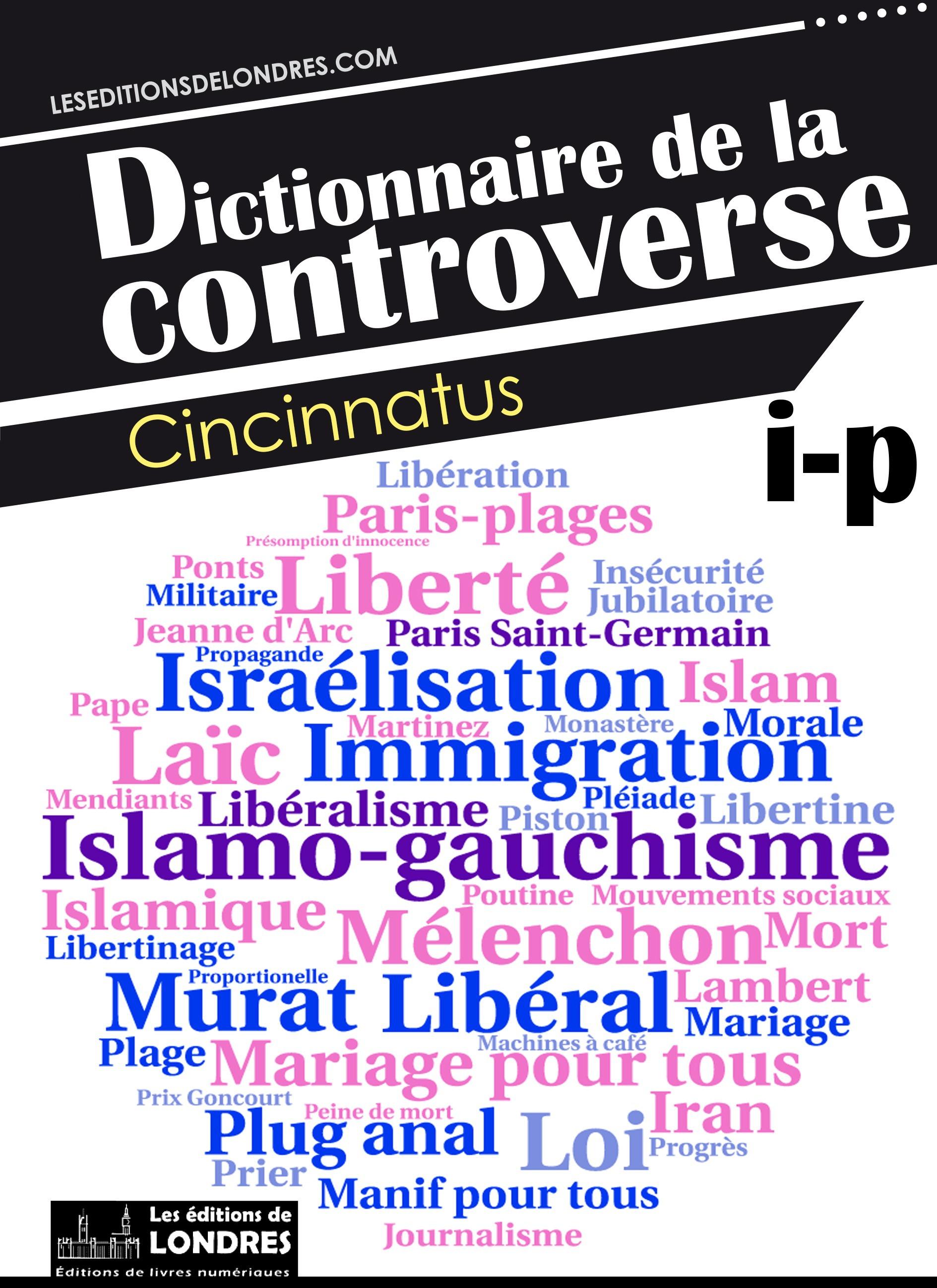 Dictionnaire de la controverse, Volume 3