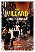 Vente Livre Numérique : Barbès trilogie  - Marc Villard