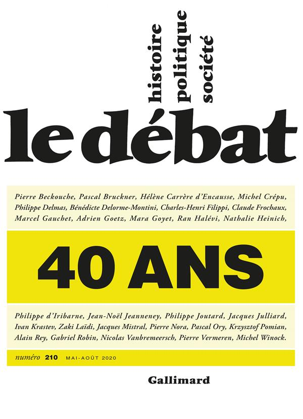 Revue le debat n.210 ; 40 ans