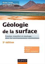 Vente Livre Numérique : Géologie de la surface - 3e éd.  - Michel Campy - Jean-Jacques Macaire - Cécile Grosbois