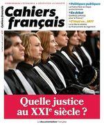 Vente Livre Numérique : Cahiers français : Quelle justice au XXIe siècle ? - n°416  - La Documentation française