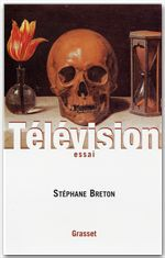 Télévision  - Stéphane Breton