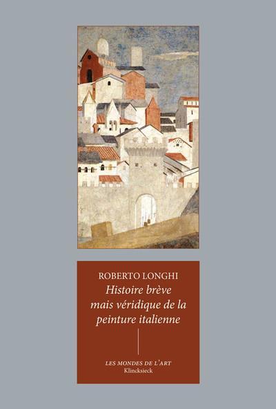 Histoire brève mais véridique de la peinture italienne