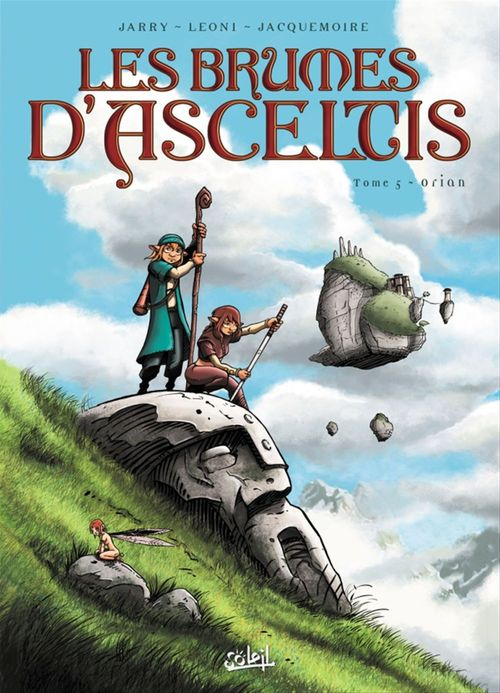 les brumes d'Asceltis t.5 ; Orian