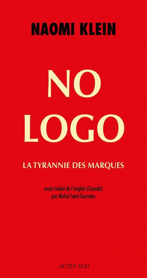No logo ; la tyrannie des marques
