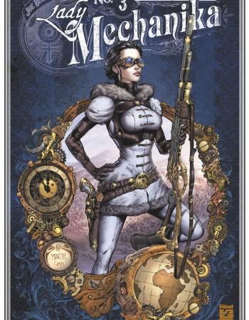 Lady Mechanika T.3 ; les tablettes du destin