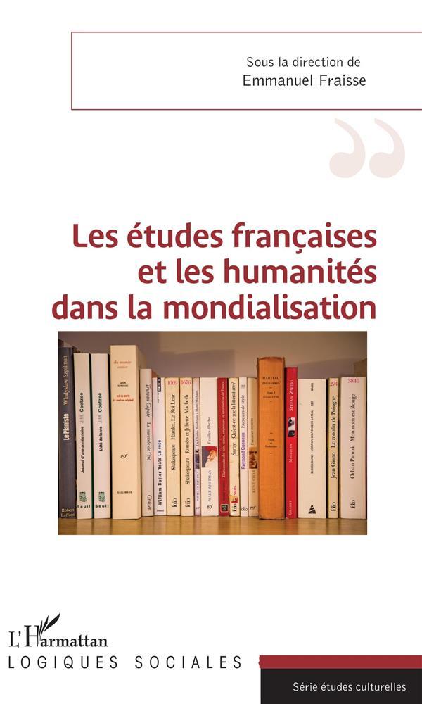 Les études francaises et les humanités dans la mondialisation