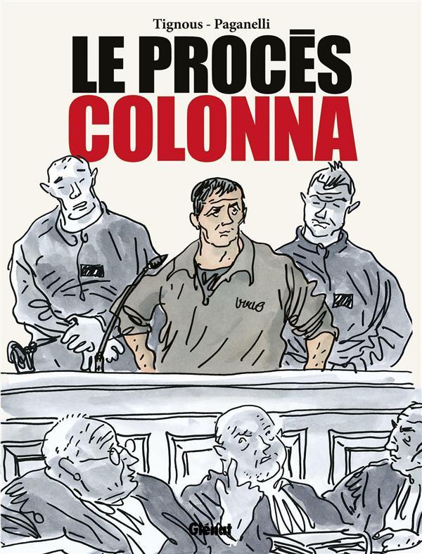 LE PROCES COLONNA
