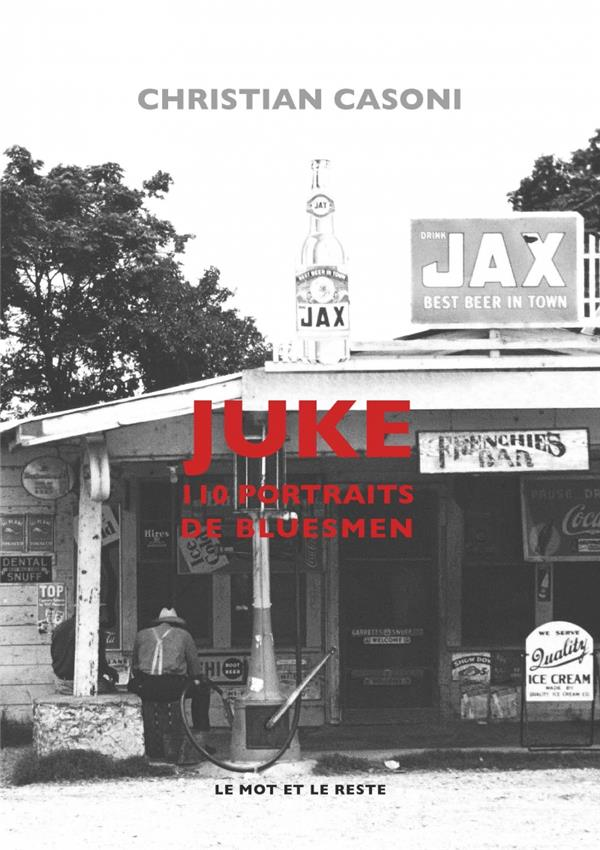 juke ; 110 portraits de bluesman