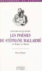 Vente EBooks : Les poésies de Stéphane Mallarmé ou Échec au néant  - Pierre BRUNEL