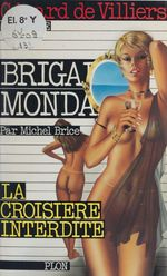 La croisière interdite  - Michel Brice