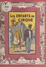 Les enfants du cirque  - Line Deberre