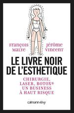 Vente Livre Numérique : Le Livre noir de l'esthétique  - Jérôme Vincent - François Malye