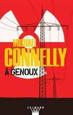 Vente Livre Numérique : À genoux  - Michael Connelly