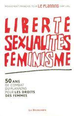 Couverture de Liberté, sexualités, féminisme
