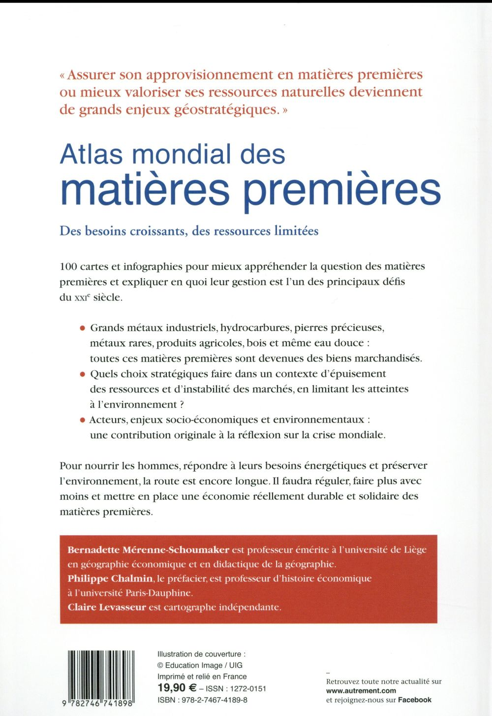 Atlas mondial des matières premières ; des besoins croissants, des ressources limitées