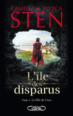 Vente EBooks : L'île des disparus T.1 ; la fille de l'eau  - Viveca Sten - Camilla Sten