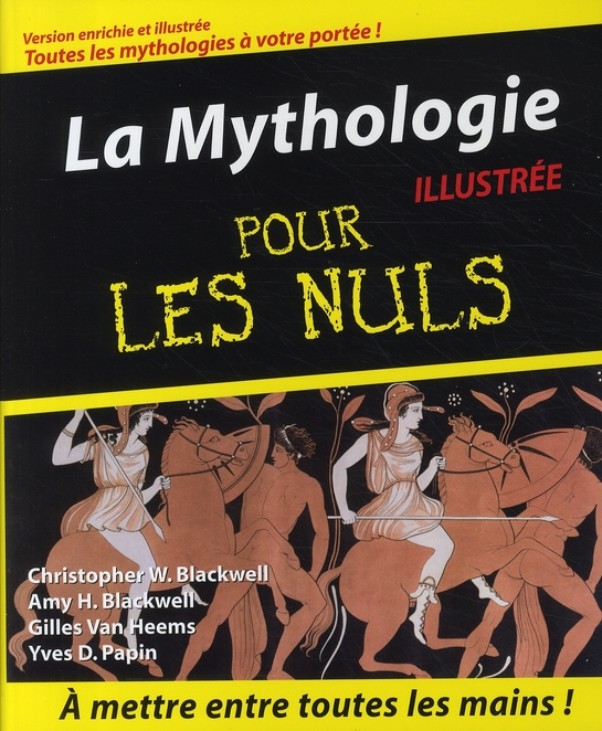 BLACKWELL AMY H - MYTHOLOGIE POUR LES NULS ILLUSTREE