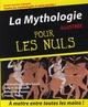 MYTHOLOGIE POUR LES NULS ILLUSTREE