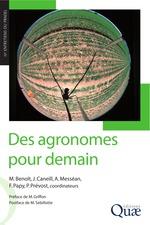 Des agronomes pour demain  - Benoit Caneill - Antoine Messéan - Philippe Prévost - François Papy - Marc Benoît - Jacques Caneill