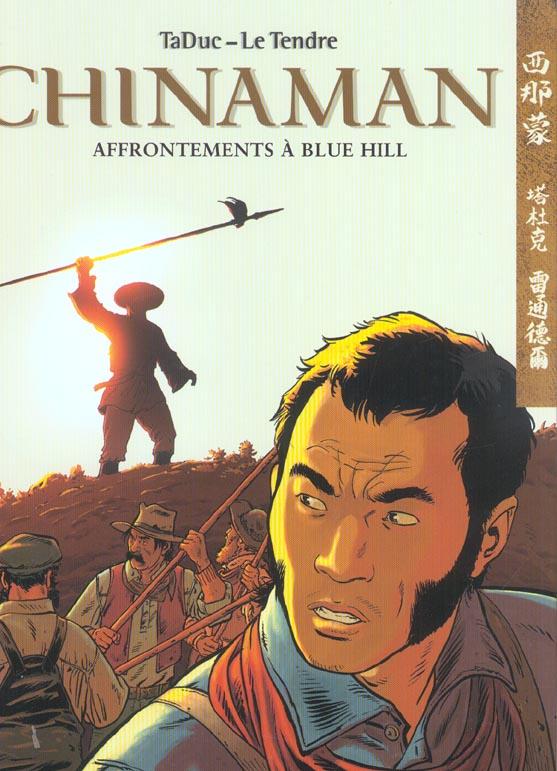 Chinaman t.7 ; affrontements à Blue Hill