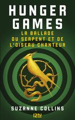 Vente Livre Numérique : Hunger Games : La ballade du serpent et de l'oiseau chanteur  - Suzanne Collins