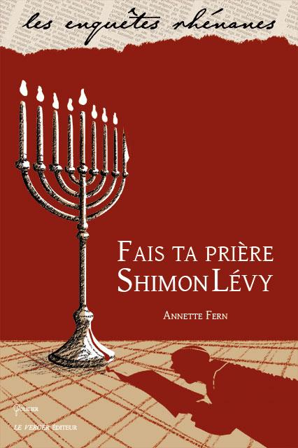 Fais ta prière Shimon Lévy