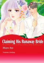 Vente Livre Numérique : Harlequin Comics: Claiming His Runaway Bride  - Mon Ito - Yvonne Lindsay