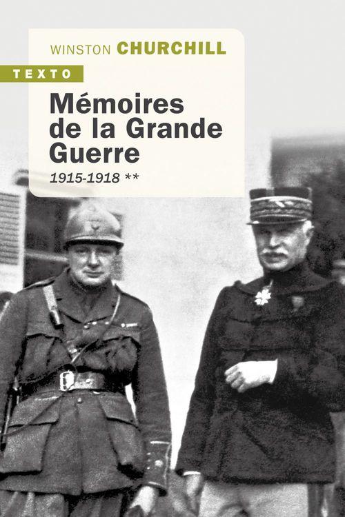 Mémoires de la Grande Guerre t.2 ; 1915-1918