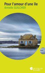 Vente Livre Numérique : Pour l'amour d'une île  - Armelle Guilcher