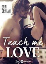 Vente EBooks : Teach Me Love - Teaser  - Erin Graham