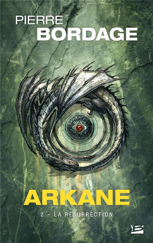 Arkane T.2 ; la résurrection