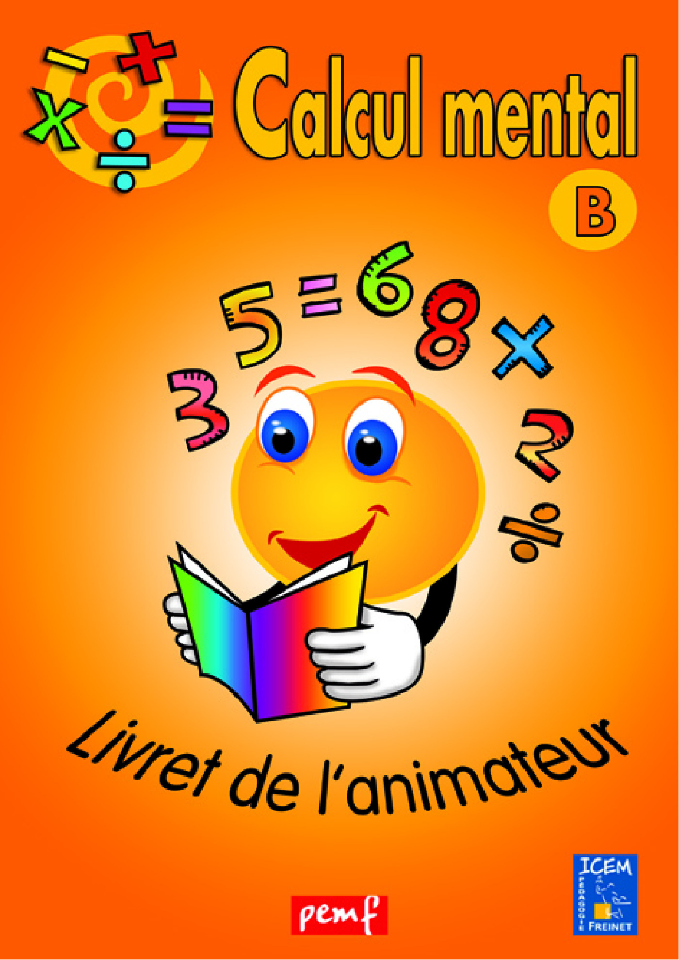 Calcul mental livret animateur b (orange)