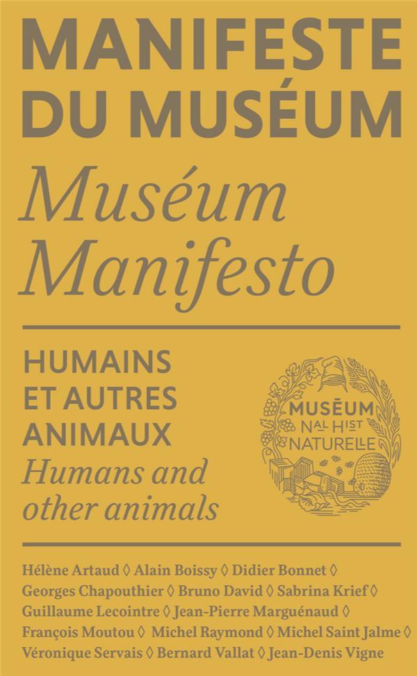 Manifeste du muséum ; humains et autres animaux