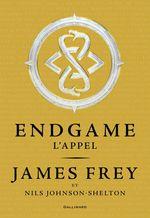 Vente EBooks : Endgame (Tome 1) - L'appel  - James Frey - Nils Johnson-Shelton