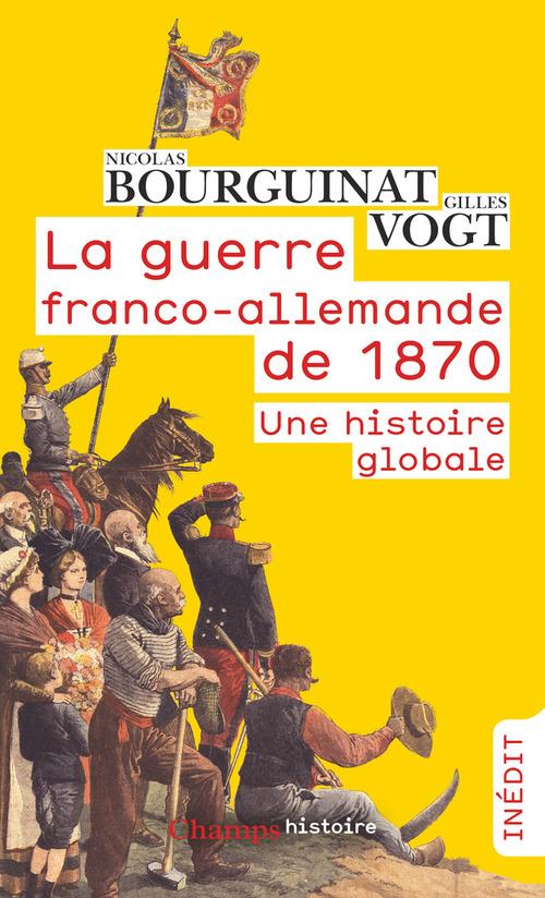 La guerre franco-allemande de 1870. Une histoire globale