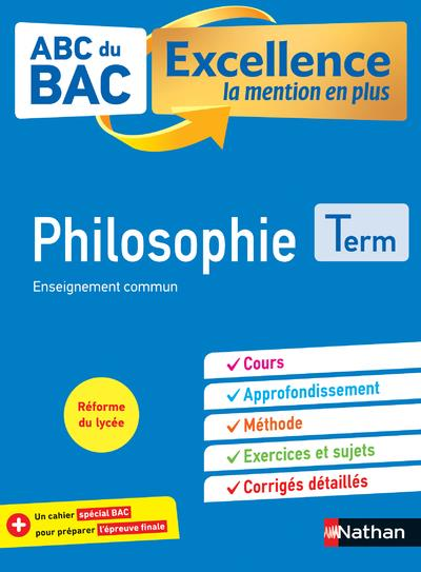 ABC DU BAC EXCELLENCE T.14 ; philosophie ; terminale (édition 2020)