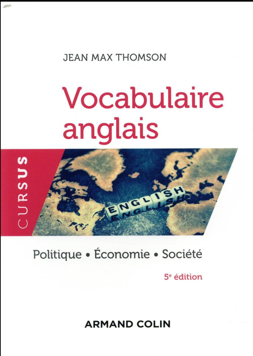 Vocabulaire anglais ; politique, économie, société (5e édition)