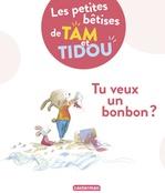 Vente Livre Numérique : Les bêtises de Tam et Tidou (Tome 1) - Tu veux un bonbon ?  - Nadine Brun-Cosme