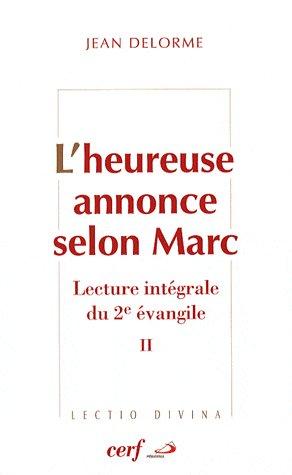 L'heureuse annonce selon Marc t.2