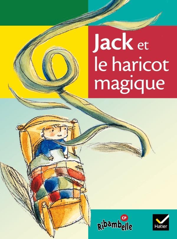 Jack et le haricot magique ; série verte (édition 2009)