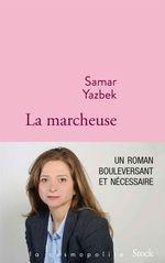 La marcheuse  - Samar Yazbek