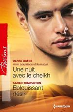 Vente Livre Numérique : Une nuit avec le cheikh - Eblouissant désir  - Olivia Gates - Karen Templeton