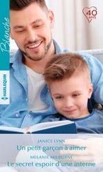 Vente Livre Numérique : Un petit garçon à aimer - Le secret espoir d'une interne  - Janice Lynn - Melanie Milburne