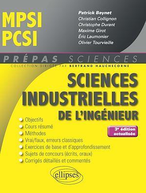 Prépas sciences ; MPSI ; PCSI ; sciences industrielles de l'ingénieur (3e édition)